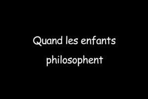 ikukids-quand-les-enfants-philosophent-philosophie-questions-lumieres